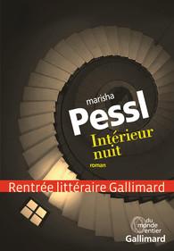 Marisha-Pessl-Intérieur-nuit-Gallimard